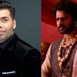 karan johar | bahubali | bollywood | entertainment